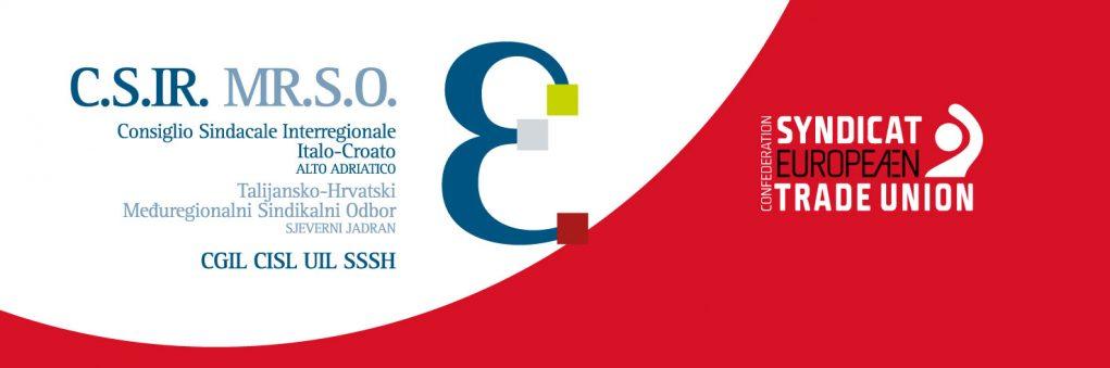 Consiglio Sindacale Interregionale Italo-Croato Alto Adriatico CGIL, CISL, UIL, SSSH